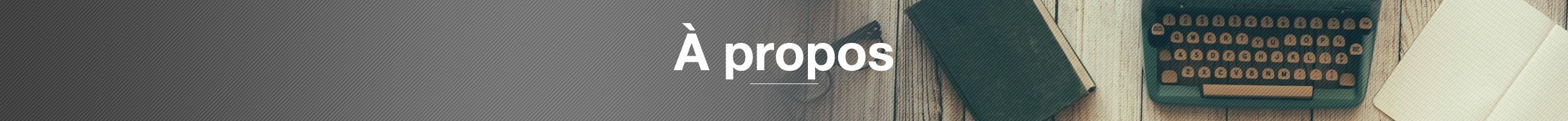 Bandeau-a-PROPOS-V4